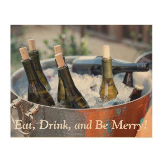 Impressão Em Madeira Coma, bebida e seja sinal alegre