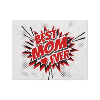 Impressão Em Tela A melhor mamã nunca