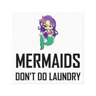 Impressão Em Tela As sereias não fazem a lavanderia