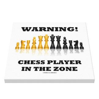 Impressão Em Tela Aviso! Jogador de xadrez no humor do geek da zona