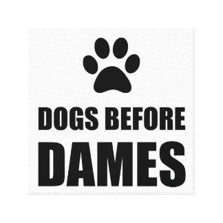 Impressão Em Tela Cães antes das damas Engraçado