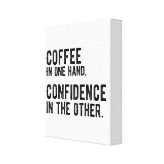 Impressão Em Tela Café em uma mão, confiança no outro