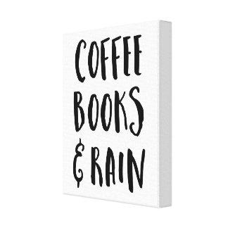 Impressão Em Tela Café, livros & citações da chuva