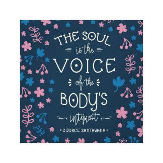 Impressão Em Tela Citações de George Santayana - a alma é a voz