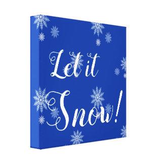 Impressão Em Tela Deixais lhe para nevar! Arte azul e branca das