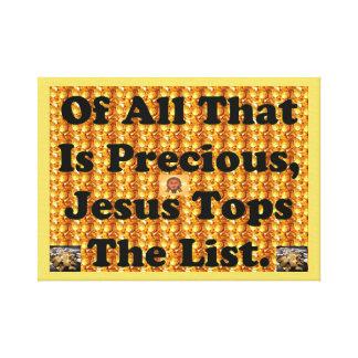 Impressão Em Tela Do todo o que é precioso, Jesus cobre a lista