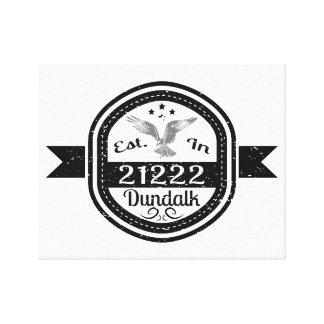 Impressão Em Tela Estabelecido em 21222 Dundalk