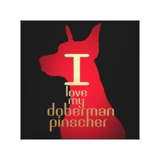 IMPRESSÃO EM TELA EU AMO MEU PINSCHER DO DOBERMAN