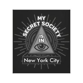 Impressão Em Tela Minha sociedade secreta está (alguma cidade) em
