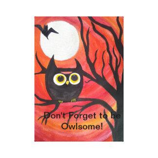 Impressão Em Tela Não esqueça ser Owlsome!