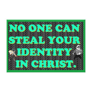 Impressão Em Tela Ninguém pode roubar sua identidade em Christ.