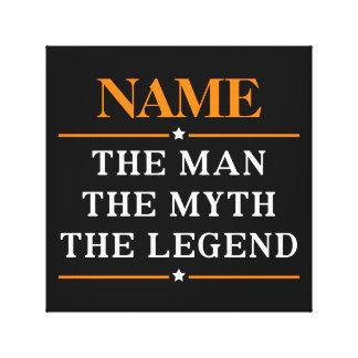 Impressão Em Tela Nome personalizado o homem o mito a legenda