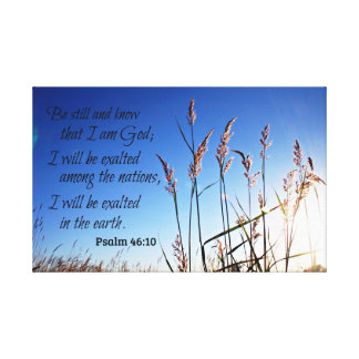 Impressão Em Tela O 46:10 do salmo seja ainda e saiba que eu sou