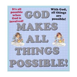 Impressão Em Tela O deus torna todas as coisas possíveis!