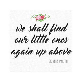 Impressão Em Tela Rosas do aborto do bebê das citações do St. Zelie