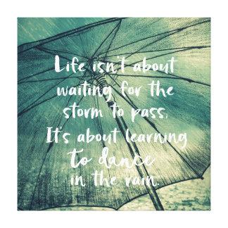 Impressão Em Tela Vida que aprende dançar nas citações da chuva