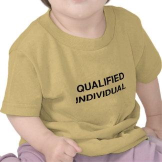 Indivíduo qualificado tshirts