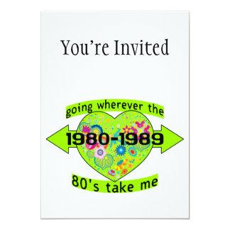 Indo onde quer que o anos 80 me toma convite 12.7 x 17.78cm