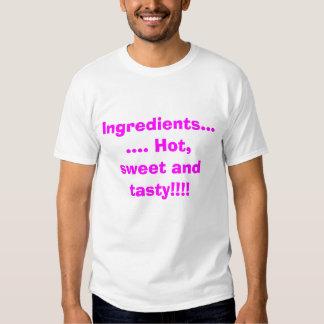 Ingredientes ....... Quente, doce e saboroso!!!! Camiseta