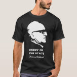Inimigo de Murray Rothbard do estado Camiseta