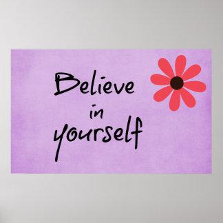 Inspirado acredite em o senhor mesmo citações pôster