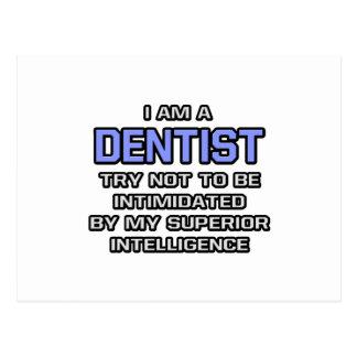 Inteligência superior da piada do dentista… cartões postais