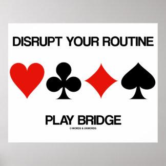 Interrompa sua ponte rotineira do jogo quatro ter poster