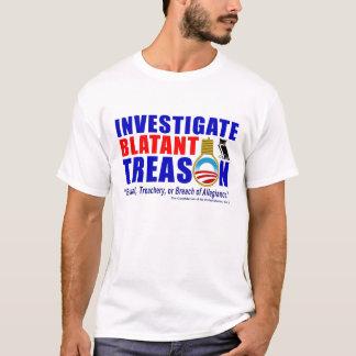 Investigue a traição evidente camiseta
