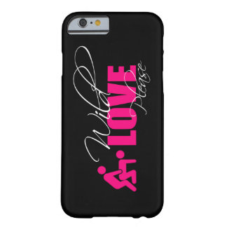 """iPhone 6,  cover phone - """" wild love please """" Capa Barely There Para iPhone 6"""