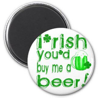 Irlandês você comprar-me-ia uma cerveja ímã redondo 5.08cm