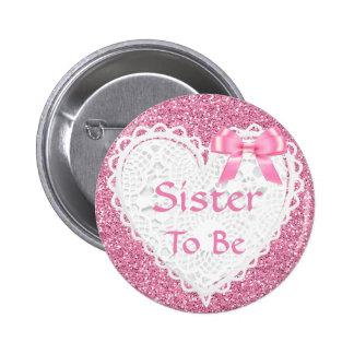 Irmã cor-de-rosa do arco a ser botão do chá de bóton redondo 5.08cm