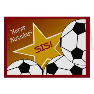 Irmã - futebol do feliz aniversario que ama o Sis! Cartão Comemorativo