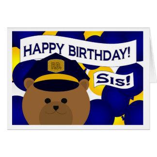 Irmã - herói da polícia do feliz aniversario! cartão comemorativo