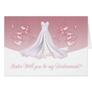 Irmã - você será meu cartão da dama de honra -