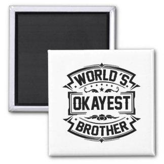 Irmão do Okayest do mundo Imã
