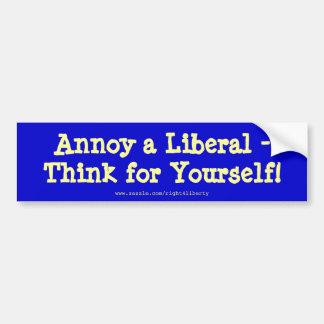 Irrite um liberal -, pense para o senhor mesmo! adesivo para carro