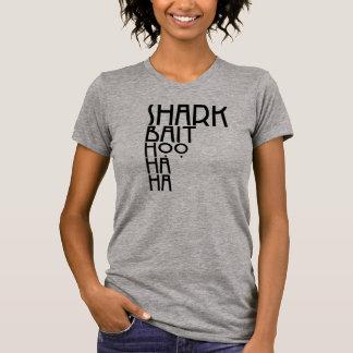 Isca Hoo Ha Ha do *Shark T-shirts