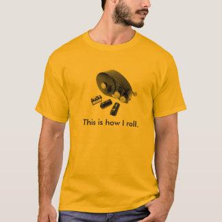 """""""Isto é como eu rolo."""" t-shirt do carregador do Camiseta"""