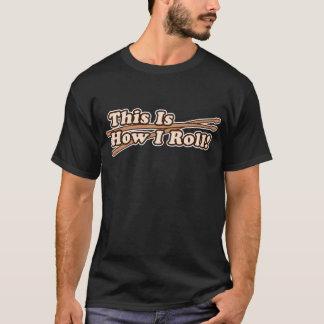 Isto é como rolo de I (cilindro) Camiseta