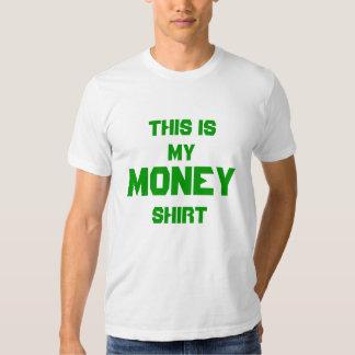 Isto é, meu, dinheiro, camisa t-shirts