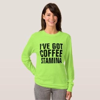 I'VE OBTEVE camisetas engraçadas do VIGOR do CAFÉ