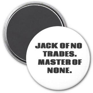 Jack de nenhuns comércios, mestre de nenhuns imã