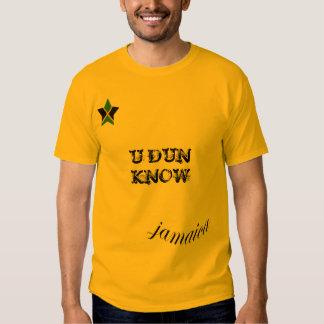 """Jamaica de """"DUN U SABE"""" a camisa do ouro T Camiseta"""