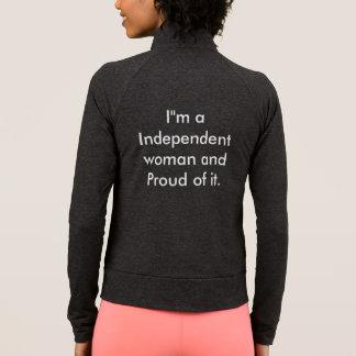 Jaqueta Eu sou uma mulher independente um orgulhoso dele