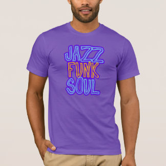 Jazz, funk, alma t-shirt