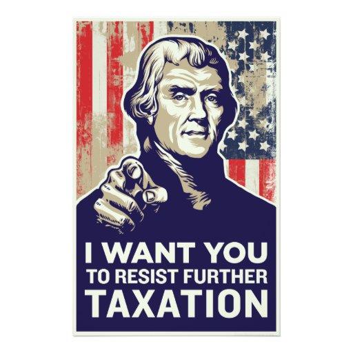 Jefferson eu quero-o taxar o insecto da resistênci panfleto personalizados