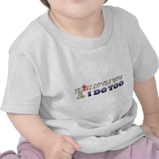 Jesus ama-o e eu faço demasiado camisetas