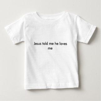 jesus disse-me que me ama t-shirts