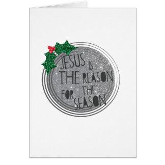 Jesus é a razão para a estação cartão comemorativo