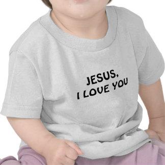 JESUS eu te amo camisa do bebê Camisetas